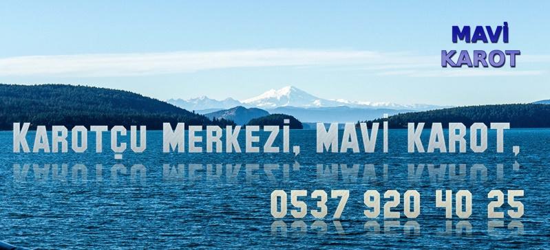 Karotcu Merkezi, MAVİ KAROT, 0537 920 40 25,